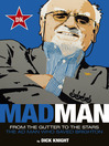 Mad Man (eBook): The Ad Man Who Saved Brighton