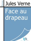 Face au drapeau (eBook)