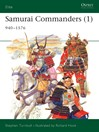 Samurai Commanders, Volume 1 (eBook): 940-1576