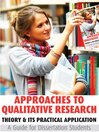 Approaches to Qualitative Research (eBook): Theory & Its Practical Application - A Guide for Dissertation Students