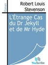 L'Étrange Cas du Dr Jekyll et de Mr. Hyde (eBook)
