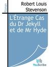 L'Étrange Cas du Dr Jekyll et de Mr. Hyde (eBook)