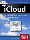 iCloud (eBook): For iPhone, iPad, iPod, Mac, and Windows