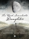 The Mad Scientist's Daughter (eBook)