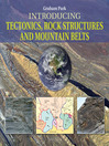 Introducing Tectonics, Rock Structures, and Mountain Belts (eBook)