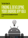 The Best Book on Finding & Developing Your Android App Idea (eBook)