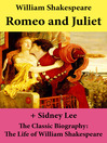 Romeo and Juliet and the Classic Biography (eBook): The Life of William Shakespeare