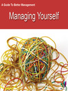 A Guide to Better Management Managing Yourself (eBook)