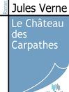 Le Château des Carpathes (eBook)