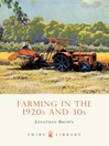 Farming in the 1920s and 30s (eBook)