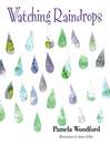 Watching Raindrops (eBook)