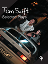 Tom Swift (eBook): Selected Plays