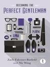 Becoming the Perfect Gentleman (eBook)