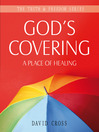 God's Covering (eBook): A Place of Healing
