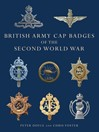 British Army Cap Badges of the Second World War (eBook)