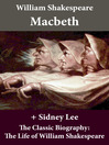 Macbeth and the Classic Biography (eBook): The Life of William Shakespeare