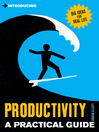 Introducing Productivity (eBook): A Practical Guide