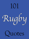 101 Rugby Quotes (eBook)