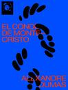 El conde de Montecristo (eBook): texto completo, con índice activo