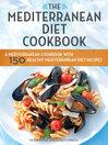 The Mediterranean Diet Cookbook (eBook): A Mediterranean Cookbook with 150 Healthy Mediterranean Diet Recipes