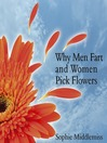 Why Men Fart and Women Pick Flowers (eBook)