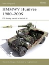 HMMWV Humvee 1980-2005 (eBook): US Army Tactical Vehicle