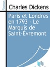 Paris et Londres en 1793 - Le Marquis de Saint-Évremont (eBook)