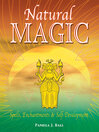 Natural Magic (eBook): Spells, Enchantments, & Self-Development