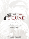 The Squad (eBook): And the Intelligence Operations of Michael Collins