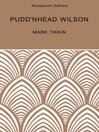 Puddn'head Wilson (eBook): Includes Those Extraordinary Twins