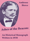 Ashes of the Beacon (eBook): An Historical Monograph Written in 4930
