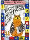 The Confessions of Henry Hooter the Third (eBook): Poems for Owlish Children