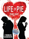 Life of Pie (eBook): Nag Pie (Fifty More Shades of Nagging)