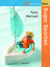 20 to Make: Sugar Sporties (eBook)
