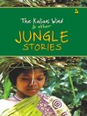 The Kaliani Wind & other Jungle Stories (eBook)