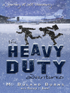 The Heavy Duty Adventures (eBook)