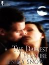 The Darkest Pleasure (eBook)