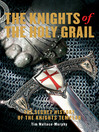 The Knights of the Holy Grail (eBook): The Secret History of the Knights Templar