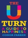 The U Turn (eBook): A Guide to Happiness