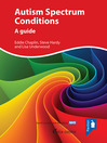 Autism Spectrum Conditions (eBook): A guide