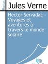 Hector Servadac - Voyages et aventures à travers le monde solaire (eBook)