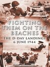 Fighting Them on the Beaches (eBook): The D-Day Landings: June 6, 1944