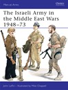 The Israeli Army in the Middle East Wars 1948-73 (eBook)