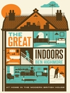 The Great Indoors (eBook): At Home in the Modern British House