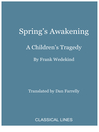 Spring's Awakening (eBook): A Children's Tragedy