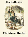 5 Christmas Books (eBook): A Christmas Carol, The Chimes, The Cricket on the Hearth, and more