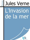 L'Invasion de la Mer (eBook)