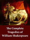 The Complete Tragedies of William Shakespeare (eBook)