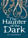The Haunter of the Dark (eBook): Collected Short Stories Volume Three