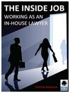 The Inside Job (eBook): Working as an In-house Lawyer
